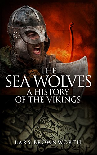 The Sea Wolves: A History of the Vikings cover