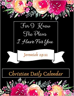 For I Know The Plans I Have For You: Inspirational Christian ...