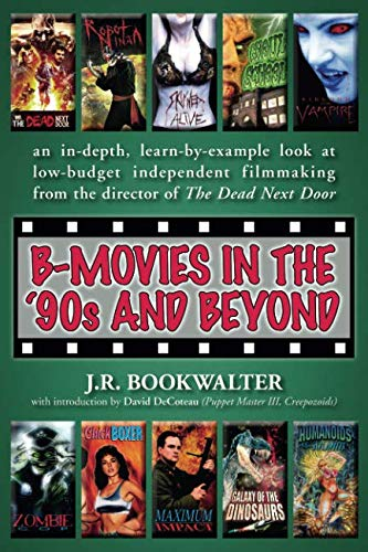 B-Movies in the '90s and Beyond