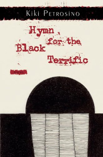 Hymn for the Black Terrific: Poems