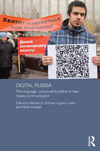 Download Digital Russia: The Language, Culture and Politics of New Media Communication (Routledge Contemporary Russia and Eastern Europe Series) Pdf