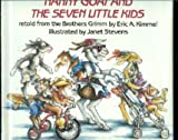 Nanny Goat and the Seven Little Kids, Eric A. Kimmel, 0823409538