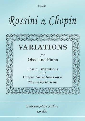 (Rossini & Chopin: Variations for Oboe and Piano)