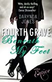Front cover for the book Fourth Grave Beneath My Feet by Darynda Jones