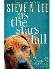 As The Stars Fall: A Heartwarming Dog Novel