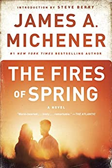 The Fires of Spring: A Novel by [Michener, James A.]