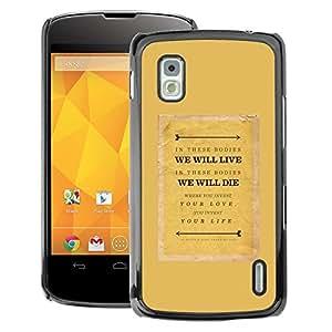 A-type Arte & diseño plástico duro Fundas Cover Cubre Hard Case Cover para LG Nexus 4 E960 (Text Quote Motivational Mustard)