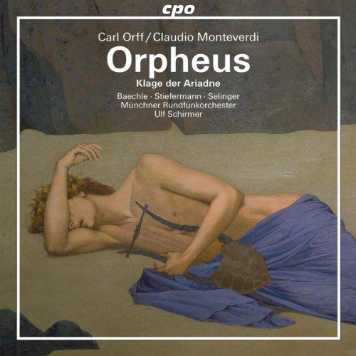 ORPHEUS / ORFF / MONTEVERDI
