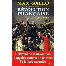 La Révolution française: Le peuple et le Roi