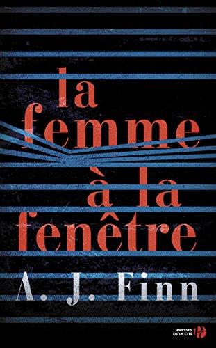 La Femme  la fentre (French Edition)