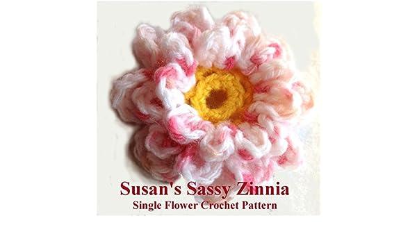 Amazon.com: susans sassy zinnia crochet flower pattern: crochet