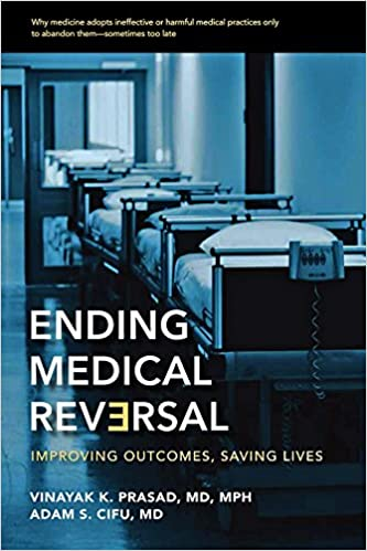 Ending medical reversal kindle edition by vinayak k prasad md mph ending medical reversal 1st edition kindle edition fandeluxe Gallery