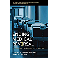 Ending Medical Reversal (Johns Hopkins Press Health Books (Paperback))