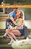 It's Never too Late (Shelter Valley Stories)