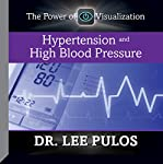 Hypertension and High Blood Pressure | Dr. Lee Pulos