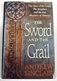 The Sword and the Grail, Andrew Sinclair, 0517586185