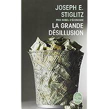 GRANDE DÉSILLUSION (LA)