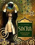 Sacra, parfums d'Isenne et d'ailleurs : Nulle âme invincible