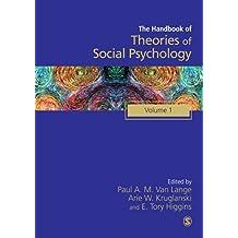 Handbook of Theories of Social Psychology: Volume One: 1 (SAGE Social Psychology Program)