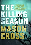 The Killing Season: Carter Blake Book 1 (Carter Blake Series)