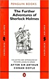 The Further Adventures of Sherlock Holmes, Richard Green and Arthur Conan Doyle, 0140079076