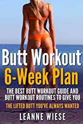 Image of the product Butt Workout 6 Week Plan: that is listed on the catalogue brand of .
