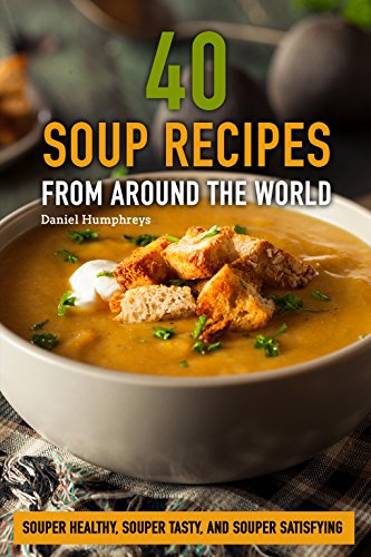 Italian Asparagus Recipe (40 Soup Recipes from Around the World: Souper Healthy, Souper Tasty, and Souper Satisfying)