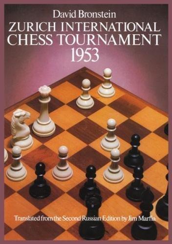 International Chess Tournament 1953: Zurich (Dover Chess)