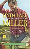 Forever a Hero: A Western Romance Novel <br>(The Carsons of Mustang Creek)	 by  Linda Lael Miller in stock, buy online here