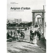 Avignon d'antan: à travers la carte postale ancienne