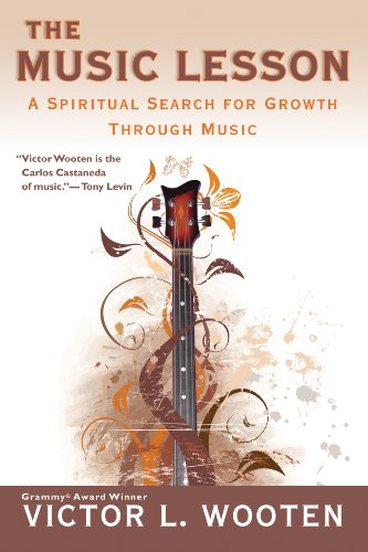 Pdf eBooks The Music Lesson: A Spiritual Search for Growth Through Music