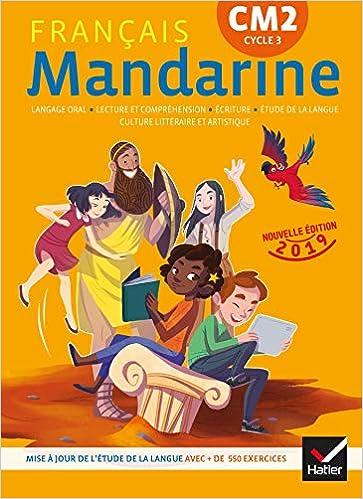Amazon Fr Mandarine Francais Cm2 Ed 2019 Livre Eleve