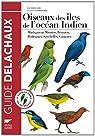 Oiseaux des îles de l'océan Indien : Madagascar, Maurice, Réunion, Rodrigues, Seychelles, Comores par Langrand