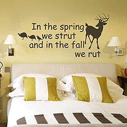 Amazon.com: In The Spring We Strut And In The Fall We Rut Deer and ...