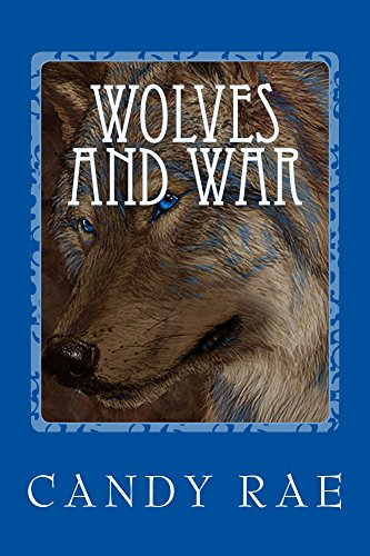 Wolves and War (Planet Wolf Book 1)