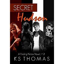 Secret Hudson (A Finding Nolan Novel Book 2)