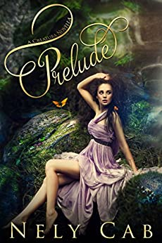 Prelude (The Creatura Series Book 4) by [Cab, Nely]