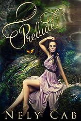 Prelude (The Creatura Series Book 1)