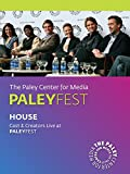 House: Cast & Creators Live at the Paley Center