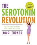 Serotonin Revolution, Lowri Turner, 1848990413