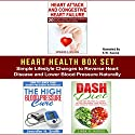 Heart Health Box Set: Simple Lifestyle Changes to Reverse Heart Disease and Lower Blood Pressure Naturally Audiobook by Linda Harris, Jennifer Smith, Edward Wilson Narrated by K.W. Keene
