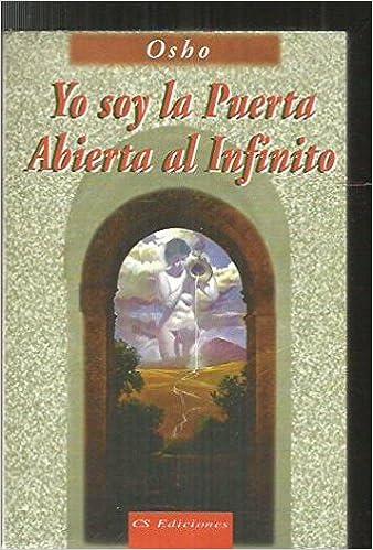 Amazon.com: Yo Soy La Puerta Abierta Al Infinito (Spanish ...