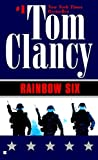 img - for Rainbow Six (John Clark Novel, A) book / textbook / text book