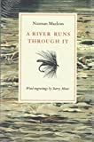 A River Runs Through it and Other Stories(Hardback) - 1989 Edition