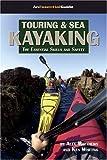 Touring and Sea Kayaking, Alex Matthews and Ken Whiting, 189698021X