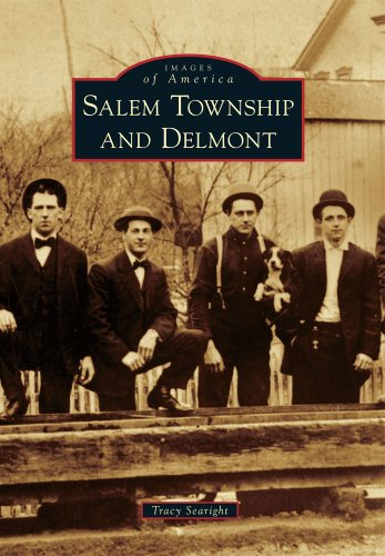 Salem Township and Delmont (Images of America)