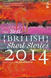 img - for The Best British Short Stories 2014 book / textbook / text book