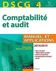 DSCG 4 - Comptabilité et audit - 2014/2015 - Manuel et applications