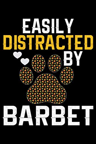 Easily Distracted by Barbet: Cool Barbet Dog Journal Notebook - Barbet Puppy Lover Gifts – Funny Barbet Dog Notebook - Barbet Owner Gifts – Barbet Dad & Mom Gifts. 6 x 9 in 120 pages 2