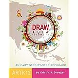 Draw Asia: Volume II (Draw the World)